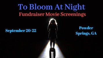To Bloom at Night Movie Screenings