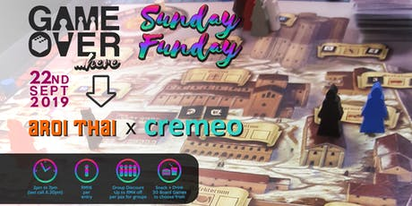 Game Over Here @ Aroi Thai x Cremeo tickets