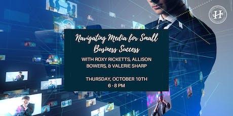 Navigating media for small biz success tickets