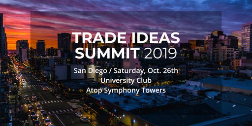 Trade Ideas Summit 2019