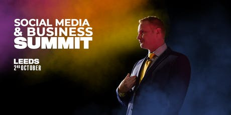 Social Media & Business Summit - Leeds tickets