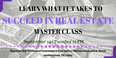 How to Succeed in Real Estate - Master Class  tickets