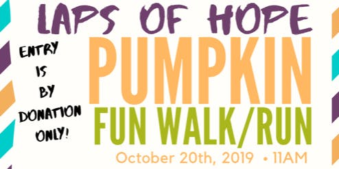 Laps of Hope- Pumpkin Fun Run/Walk