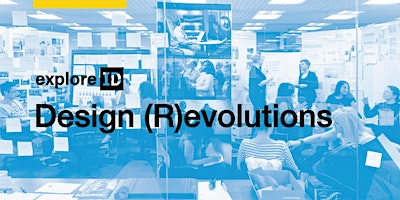 exploreID: Design (R)evolutions