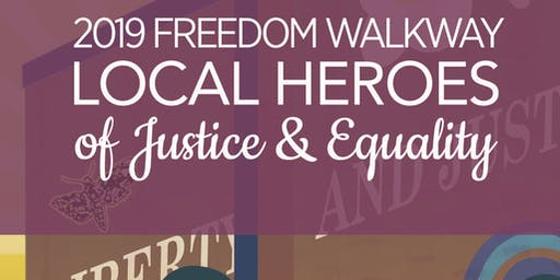 2019 Freedom Walkway Local Heroes Celebration