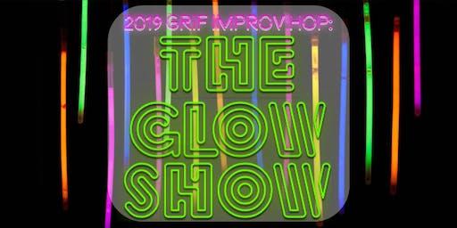 GRIF Improv Hop 2019: The Glow Show
