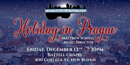 Holiday in Prague with the Civic Orchestra of New Haven