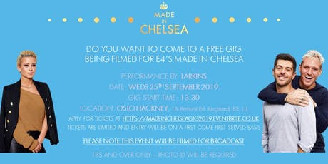 Made in Chelsea x Larkins - Secret Gig  tickets