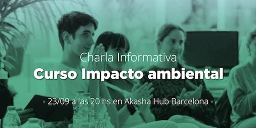 Charla informativa del curso de creación de Proyectos de Impacto Ambiental