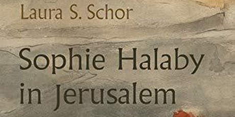 BOOK LAUNCH: Sophie Halaby in Jerusalem: An Artist's Life tickets