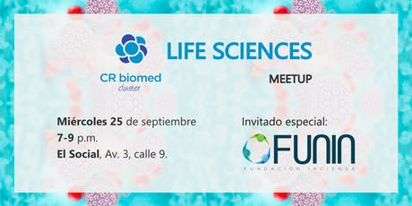 Life Sciences meetup - invitado especial: FUNIN entradas