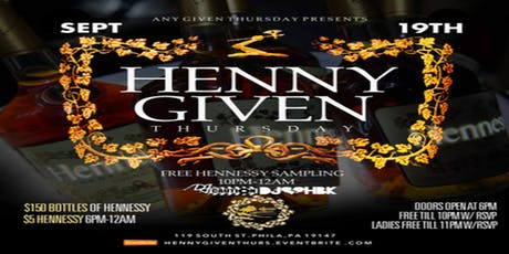 Henny Given Thursday at Mirage Lounge 9*19*19 tickets