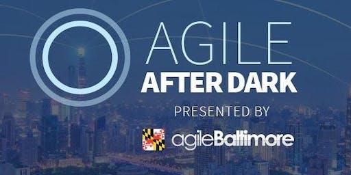 Agile Baltimore - Agile After Dark