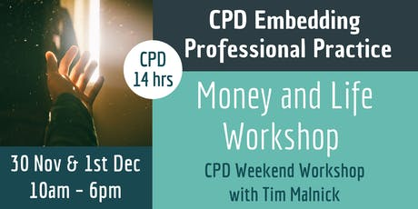 Money and Life Workshop - CPD Weekend Workshop with Tim Malnick tickets