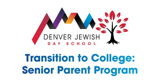 Transition to College: Senior Parent Program