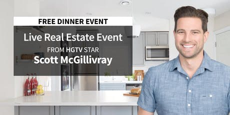 FREE- LIVE Real Estate Event in Lafayette from HGTV Star Scott McGillivray! tickets