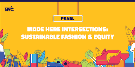 Intersections: Sustainable Fashion & Equity @ The Made in NYC Pop-Up tickets