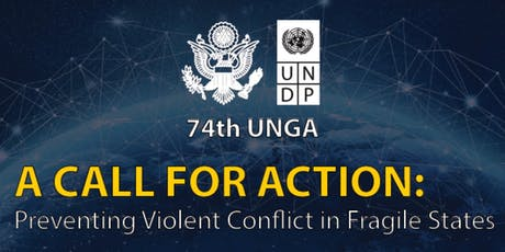 A Call for Action: Preventing Violent Conflict in Fragile States tickets