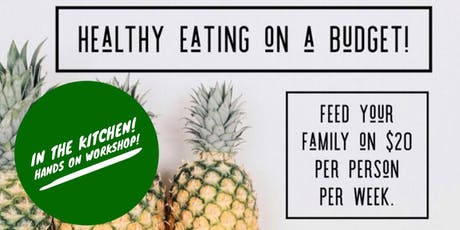 Healthy Eating on a Budget In the Kitchen tickets