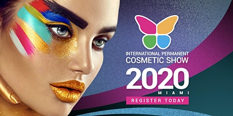 The International Permanent Cosmetics Show tickets