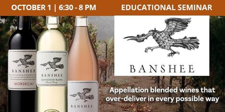 Educational Seminar: Banshee Wines tickets