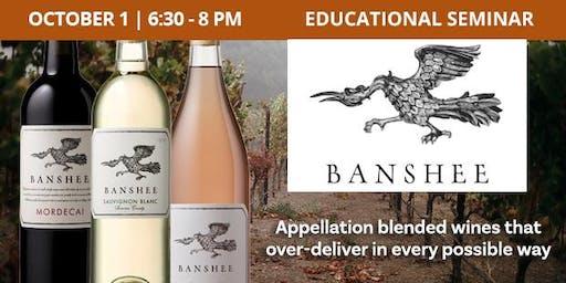 Educational Seminar: Banshee Wines