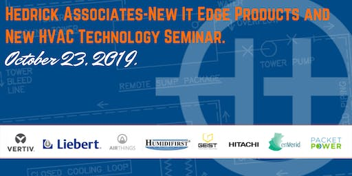 Hedrick Associates - New It Edge Products and New HVAC Technology Seminar