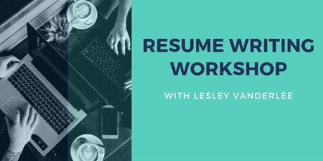 Resume Writing with Lesley Vanderlee tickets