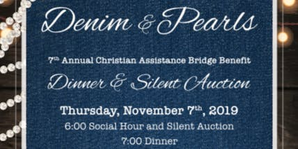 Christian Assistance Bridge Denim & Pearls Fundraiser Dinner