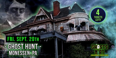 Ghost Hunt at Castle Blood | Monessen, PA | September 20th 2019 tickets
