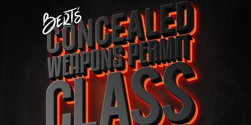 Bert's Presents: Concealed Weapons Permit Class With J&J