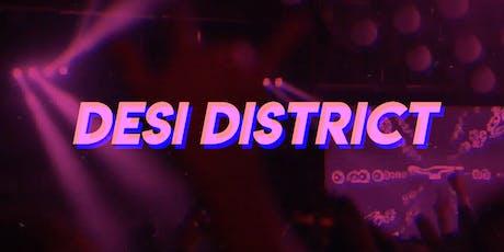 DESI DISTRICT | 9.28 tickets