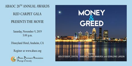 "ABAOC 28TH ANNUAL AWARDS RED CARPET GALA ""Money & Greed"" Film Screening tickets"