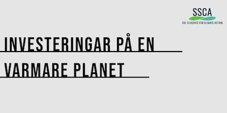 Investeringar på en varmare planet tickets