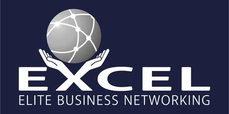 Excel Elite Business Networking Group 9th October 2019 (introductory offer for new attendees) tickets