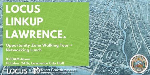 LOCUS Lawrence LinkUp--Opportunity Zone Walking Tour