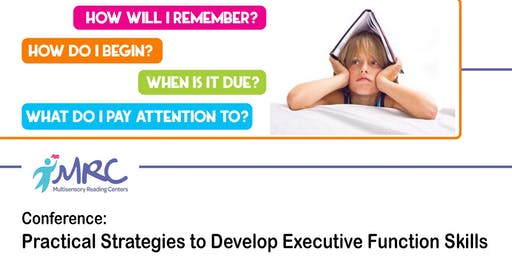 Practical Strategies to Develop Executive Function Skills Workshop