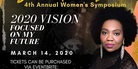 """2020 Vision; Focused On My Future"" tickets"