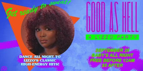 Good As Hell: A Lizzo Party tickets