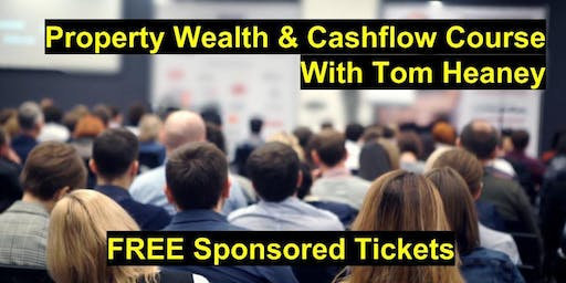 2 Day Property Wealth & Cashflow Course - Property Investing & Entrepreneurship