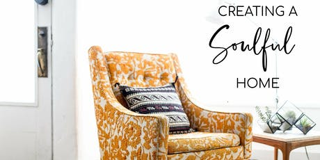 Creating a Soulful Home tickets