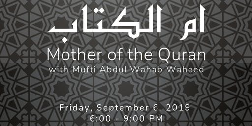 Mother of the Quran - Masjid Bilal