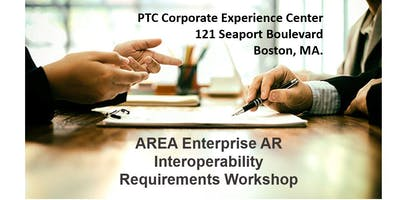AREA Enterprise AR Interoperability Requirements Workshop Jan 14 2020 @ PTC