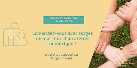 Atelier numérique organisé par Forget me not ! billets