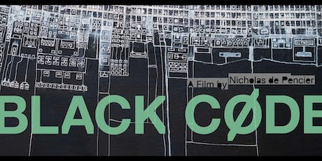 "Cinema Series: ""Black Code"" tickets"