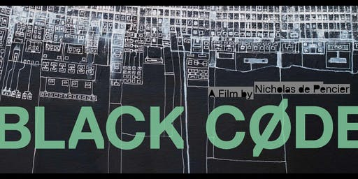 "Cinema Series: ""Black Code"""