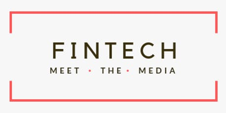 FinTech Meet The Media Conference 2019 tickets