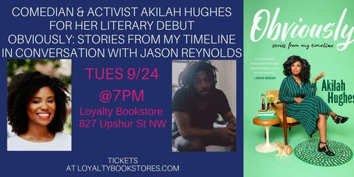 Akilah Hughes & Jason Reynolds for  OBVIOUSLY:STORIES FROM MY TIMELINE