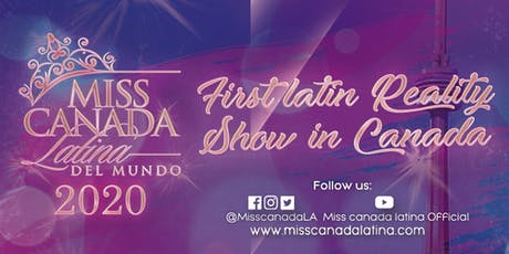 Miss Canada Latina 2020. Primer casting tickets