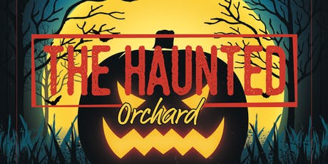 The Haunted Orchard tickets